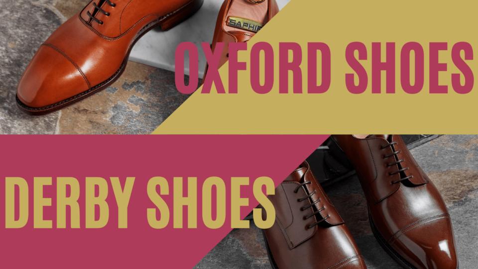 Buty oksfordy vs obuwie derby. Klasyczne eleganckie buty męskie szyte metodą GYW. Obuwie garniturowe dla gentlemana.